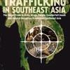 An Atlas of Trafficking in Southeast Asia